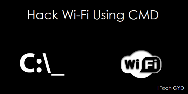How to Hack Wi-Fi Password Using CMD