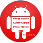 How To Increase RAM Of Android Devices For Free 2017