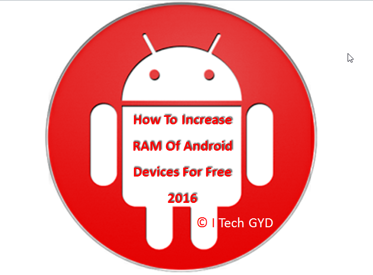 How To Increase RAM Of Android