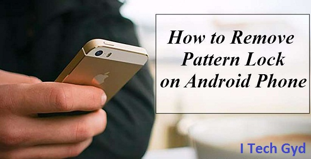 How to Unlock Pattern Lock on Android Without Root