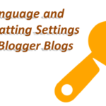 Language and Formatting settings of Blogger Blogs