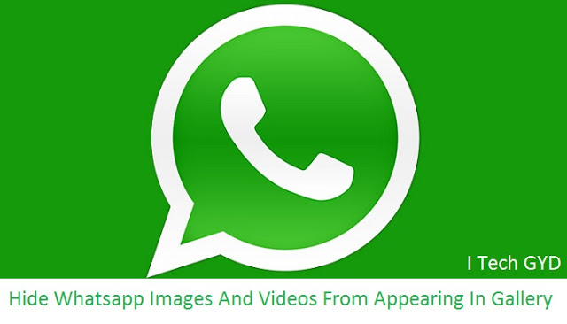 Hide Whatsapp Images And Videos From Appearing In Gallery