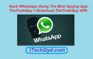 Hack Whatsapp Using The Best Spying App TheTruthSpy