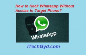 Hack Whatsapp Without Access to Target Phone