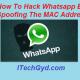 Hack Whatsapp By Spoofing The MAC Address
