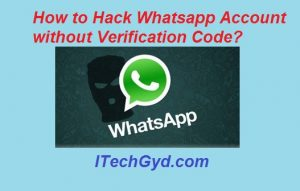 How to Hack Whatsapp Account without Verification Code