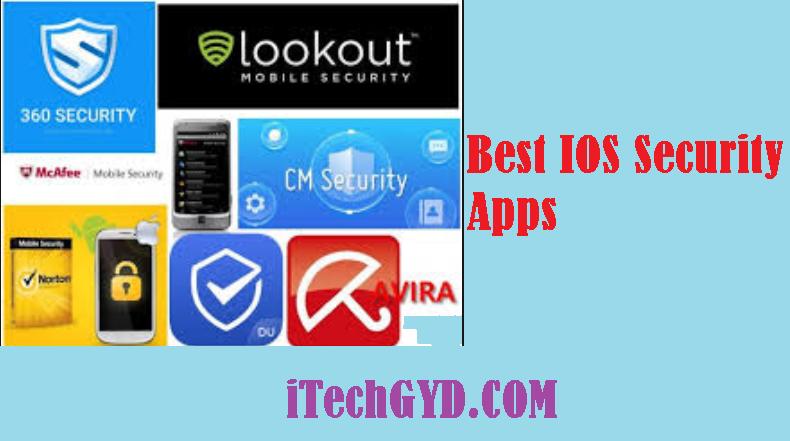 Top 10 Best IOS Security Apps 2019 - I Tech GYD