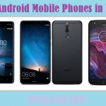 Top 10 Best Android Mobile Phones in India 2019