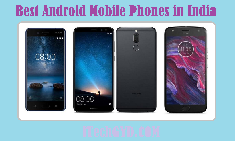 Best Android Mobile Phones in India