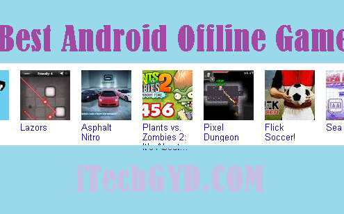 Best Android Offline Games