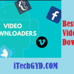 Top 10 Best Android Video Downloaders 2019