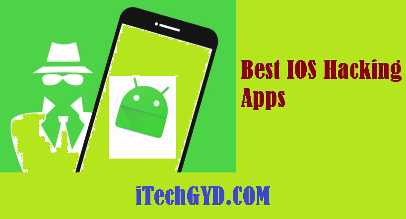 Best IOS Hacking Apps