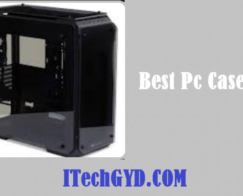 Best Pc Cases