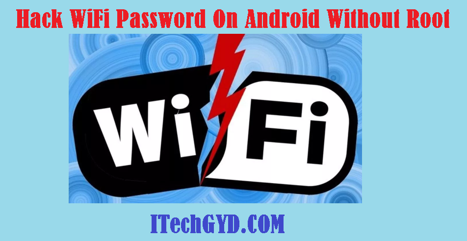 Hack WiFi Password On Android Without Root