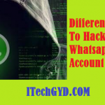 Different Ways To Hack WhatsApp Account 2019