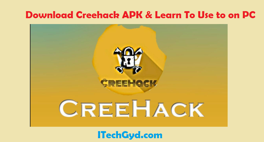Creehack APK Download Free APK & MOD APK For Android - I Tech GYD