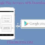 Google Play Services APK Latest Version Free Download