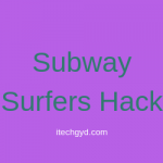 Subway Surfers Hack APK for Android & IOS