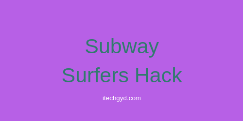 subway surfers hack 2018 ios