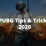PUBG Tips & Tricks in 2020 [Exclusive Hacks]