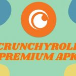 Crunchyroll Premium Apk v 2.6.0 – For Android Download Free